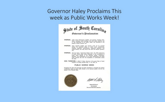 It's Public Works Week - May 17th - 23rd, celebrate those who dedicate their careers to making South Carolina a wonderful place to live!